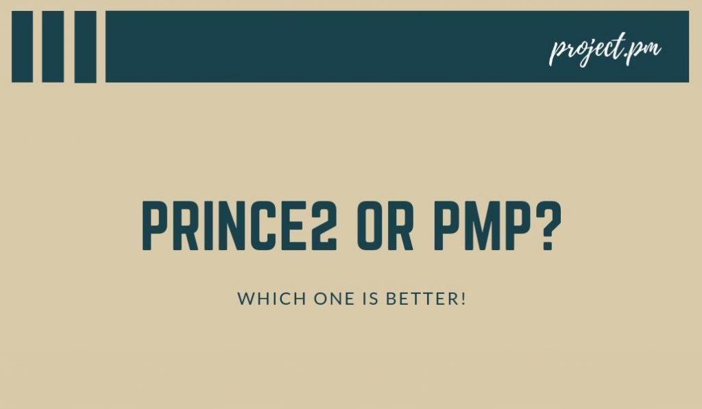 Prince2 or PMP? Which one is better