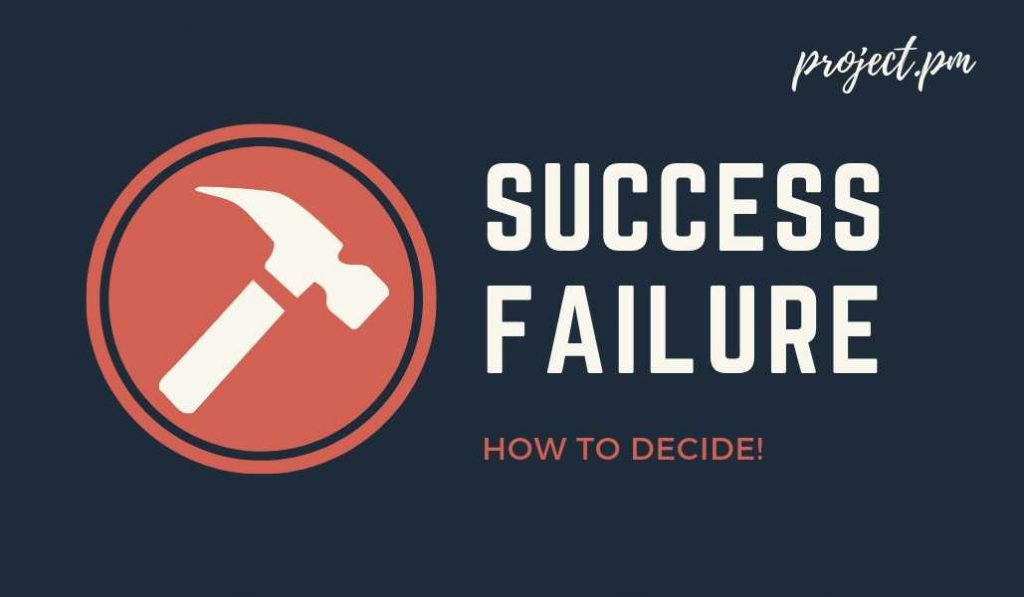 How to measure success or failure of a project